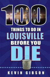 100 Things Louisville